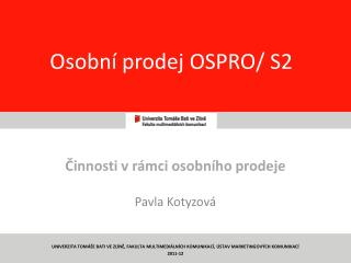 Osobní prodej OSPRO/ S2