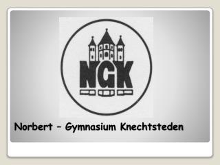 Norbert   Gymnasium Knechtsteden