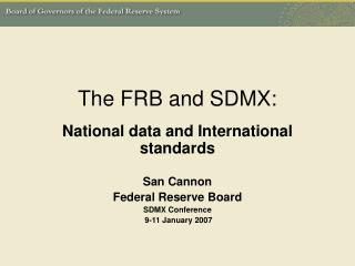 The FRB and SDMX: