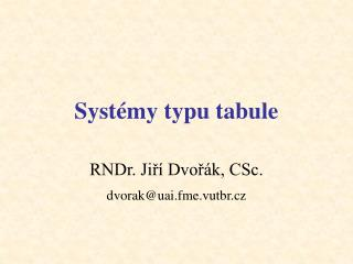 Syst�my typu tabule