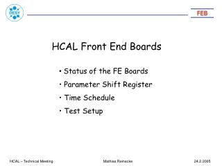 HCAL Front End Boards