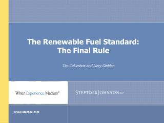 The Renewable Fuel Standard:  The Final Rule