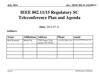 IEEE  802.11/15  Regulatory SC Teleconference  Plan and Agenda
