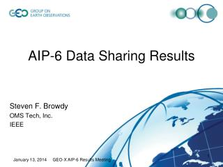 AIP-6 Data Sharing Results