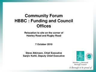 Community Forum HBBC : Funding and Council Offices Relocation to site on the corner of
