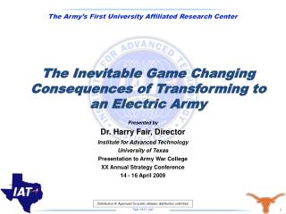 The Inevitable Game Changing Consequences of Transforming to an Electric Army