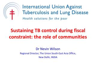 Sustaining TB control during fiscal constraint: the role of communities
