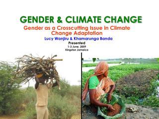GENDER & CLIMATE CHANGE