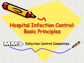 Hospital Infection Control: Basic Principles
