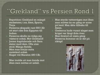 """Grekland"" vs Persien Rond 1"