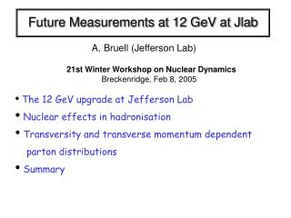 Future Measurements at 12 GeV at Jlab