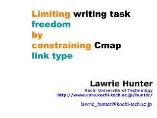 Limiting  writing task  freedom by constraining  Cmap  link type
