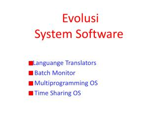 Evolusi  System Software