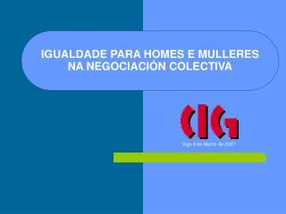 IGUALDADE PARA HOMES E MULLERES NA NEGOCIACIÓN COLECTIVA