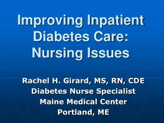 Improving Inpatient Diabetes Care:   Nursing Issues