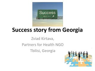 Success story from Georgia