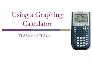 Using a Graphing Calculator