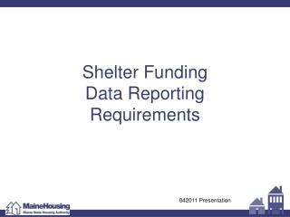 Shelter Funding  Data Reporting Requirements