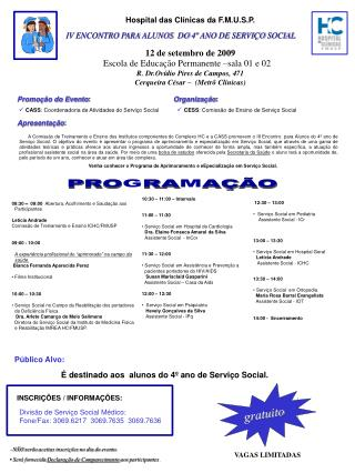 IV ENCONTRO PARA ALUNOS  DO 4º ANO DE SERVIÇO SOCIAL