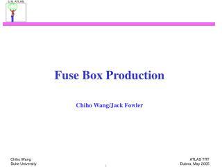 Fuse Box Production Chiho Wang/Jack Fowler
