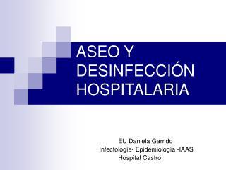 ASEO Y DESINFECCIÓN HOSPITALARIA