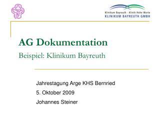 AG Dokumentation Beispiel: Klinikum Bayreuth