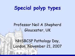 Special polyp types