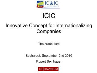 ICIC  Innovative Concept for Internationalizing Companies The curriculum