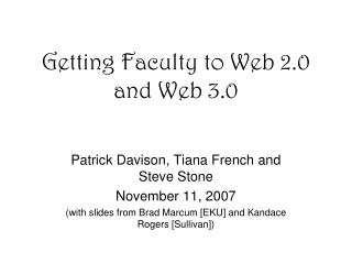 Getting Faculty to Web 2.0 and Web 3.0