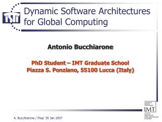 Dynamic Software Architectures for Global Computing