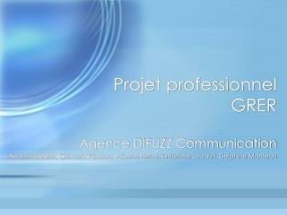 Projet professionnel GRER