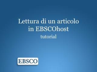 Lettura  di un  articolo in  EBSCOhost tutorial