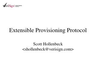Extensible Provisioning Protocol