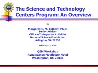 The Science and Technology Centers Program: An Overview