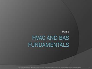 HVAC and BAS Fundamentals