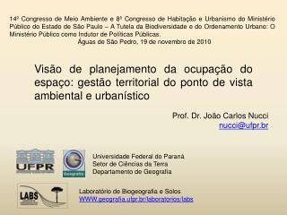 Prof. Dr. João Carlos Nucci nucci@ufpr.br
