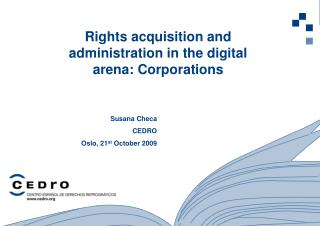 Rights  acquisition and administration  in  the  digital arena:  Corporations