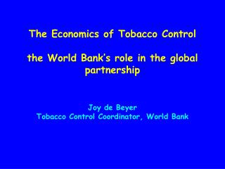 Curbing the Epidemic Governments and the Economics of Tobacco Control