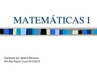 MATEM�TICAS I