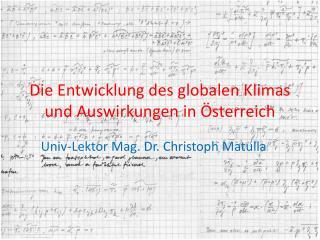 Die Entwicklung des globalen Klimas und Auswirkungen in Österreich