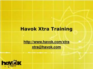 Havok Xtra Training