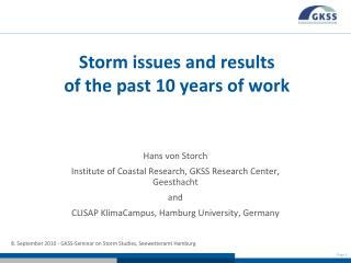 Storm issues and results  of the past 10 years of work