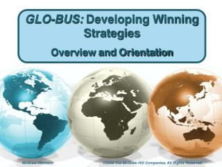 GLO-BUS: Developing Winning Strategies Overview and Orientation