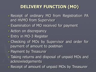 DELIVERY FUNCTION (MO)