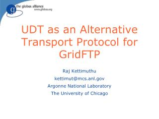 UDT as an Alternative Transport Protocol for GridFTP