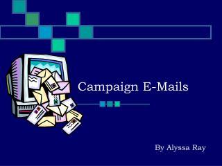 Campaign E-Mails