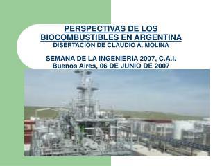 REGIMEN DE PROMOCION DE BIOCOMBUSTIBLES EN ARGENTINA (I)