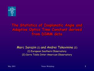 The Statistics of Isoplanatic Angle and Adaptive Optics Time Constant derived from DIMM data