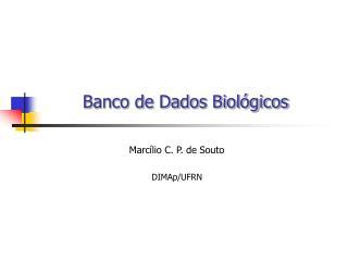 Banco de Dados Biol�gicos
