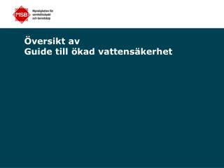 Översikt av  Guide till ökad vattensäkerhet